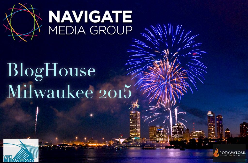 Announcing: Bloghouse Milwaukee 2015!!